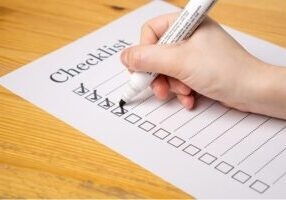 Checklists avoid problems and frustrations.